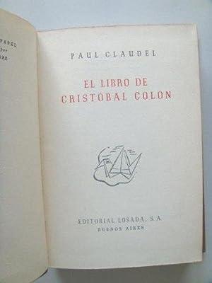 EL LIBRO DE CRISTOBAL COLON, 1° ED: CLAUDEL PAUL