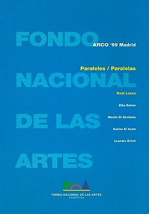 PARALELOS/PARALELAS. RAUL LOZZA - KARINA EL AZEM: Patricia Rizzo,Fermín Fevre