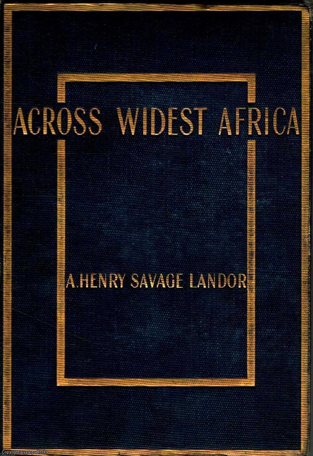 Savage Landor 1907 Good Across Widest Africa Volume Ii By A Antiques