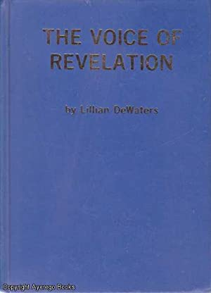 The Voice of Revelation: DeWaters, Lillian
