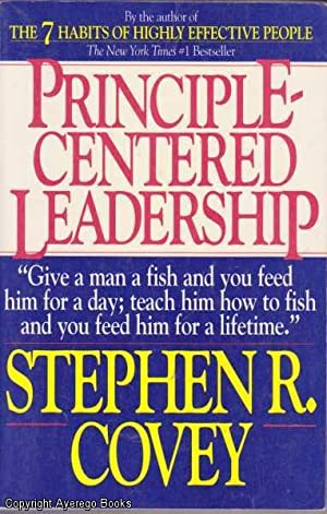 Principle-Centered Leadership: Covey, Stephen R.