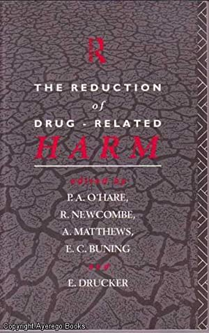 The Reduction of Drug-Related Harm: O'Hare, R. Newcombe,