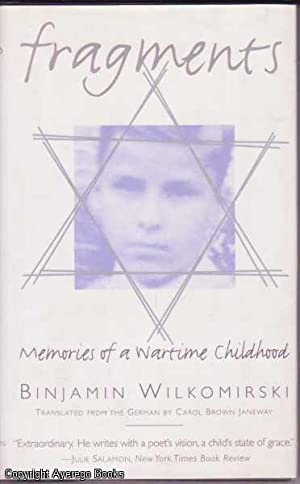 Fragments:Memories of a Wartime Childhood: Wilkomirski (translated by