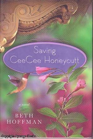 Saving CeeCee Honeycutt: Hoffman, Beth