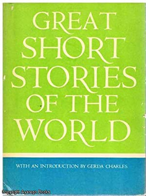Great Short Stories of The World: Charles, Gerda Introduction)