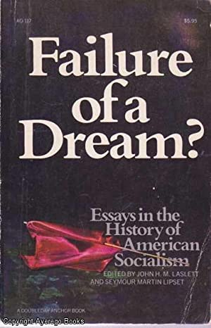 Failure of a Dream? Essays in the: Laslett and Seymour