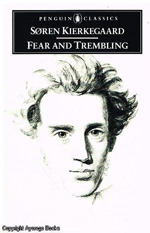 Fear and Trembling: Kierkegaard, Soren