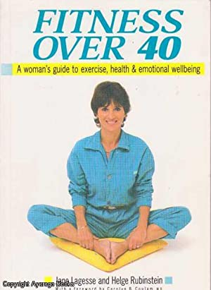Fitness over 40: A Woman's Guide to: Lagesse, Jane &