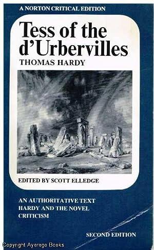 Tess of the d'Urbervilles: An Authoritative Text: Hardy (ed. Scott
