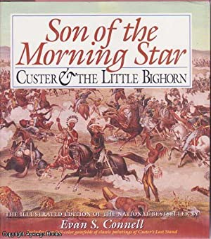 son of the morning star Son of the morning star custer & the little bighorn by evan s connell available in trade paperback on powellscom, also read synopsis and reviews custer's last stand is among the most enduring events in american history--more than one hundred.
