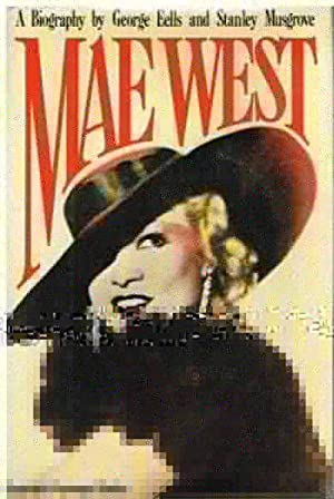 Mae West: A Biography: Eells and Stanley