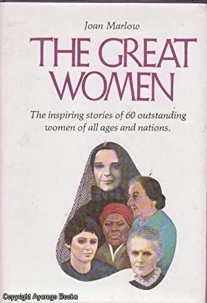 The Great Women: The Inspiring Stories of: Marlow, Joan