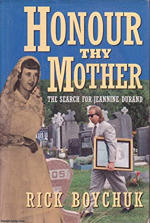 Honour Thy Mother: The Search for Jeannine Durand