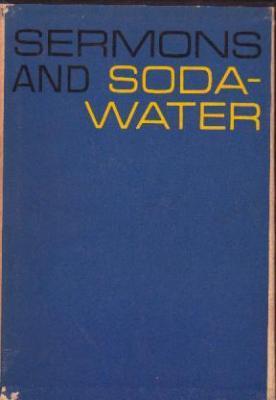 Sermons and Soda Water (3 vols): O'Hara, John