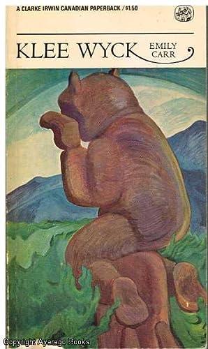 Klee Wyck: Carr, Emily