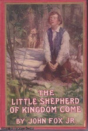The Little Shepherd of Kingdom Come: Fox, Jr., John