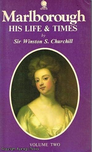 Marlborough His Life & Times Volume Two: Churchill, Sir Winston