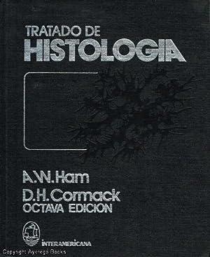 Tratado de Histologia: Ham and Dr.