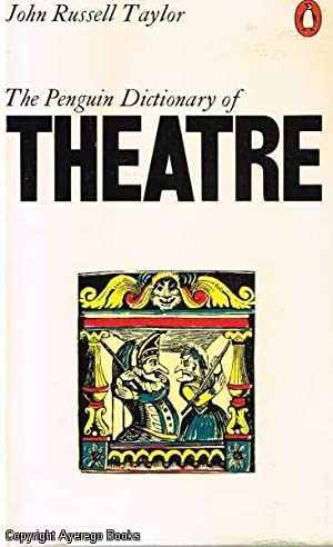 The Penguin Dictionary of Theatre: Russell Taylor, John