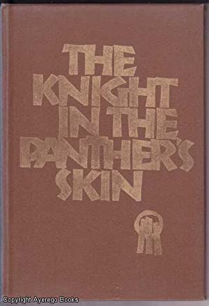 The Knight in the Panther's Skin: Rustaveli (trans.Venera Urushadze),