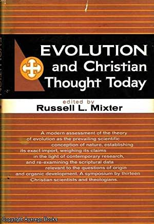 Evolution and Christian Thought Today: Mixter, Russell L.