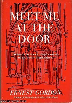 Meet Me At The Door: Gordon, Ernest