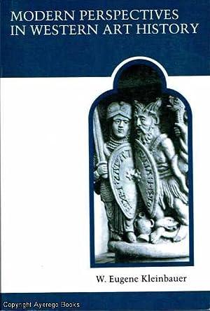 Modern Perspectives in Western Art History: Kleinbauer, W. Eugene