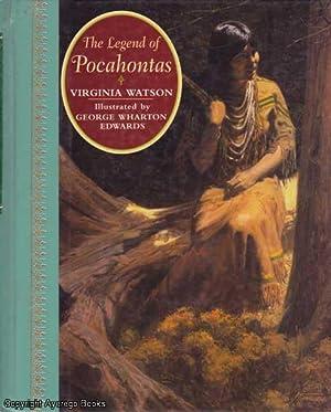 The Legend of Pocahontas: Watson, Virginia (retold