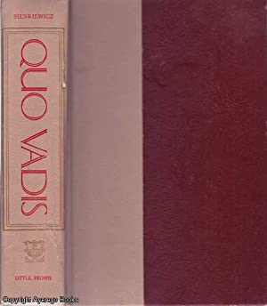 Quo Vadis: A Narrative of the Time: Sienkiewicz, Henryk