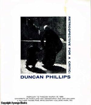 Retrospective For A Critic: Duncan Phillips: Hormats, Bess