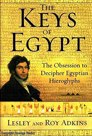 The Keys of Egypt The Obsession to: Adkins, Leslie &