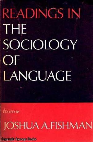 Readings in The Sociology of Language: Fishman (ed), Joshua