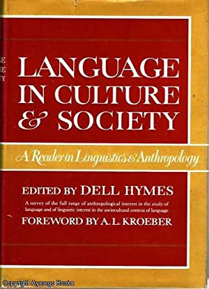 Language In Culture & Society A Reader: Hymes (ed), Dell