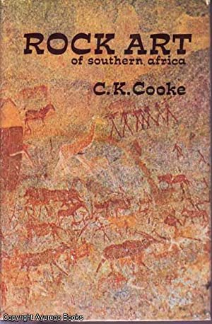 Rock Art of Southern Africa: Cooke, C. K.