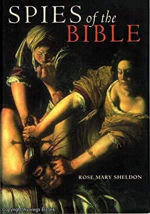 Spies of the Bible: Sheldon, Rose Mary