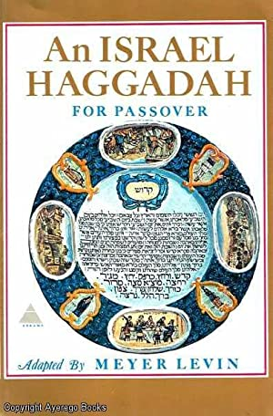 An Israel Haggadah For Passover: Levin, Meyer