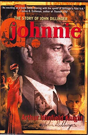 Johnnie D.: The Story of John Dillinger
