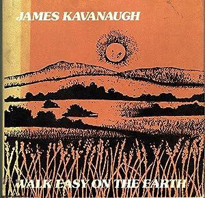 Walk Easy On The Earth: Kavanaugh, James