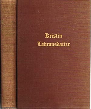 Kristin Lavransdatter: Volume 3: The Cross: Undset, Sigrid