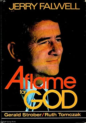 Jerry Falwell: Aflame for God: Strober, Tomczak, Jerry,