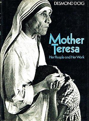 Mother Teresa: Her People and Her Work: Doig, Desmond