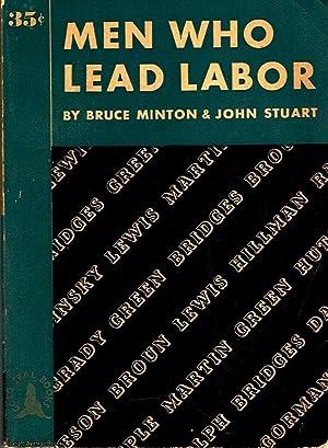 Men Who Lead Labour: Minton, Stuart, Bruce,