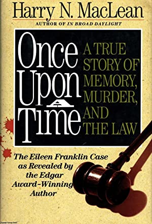Once Upon a Time: A True Story of Memory, Murder, and the Law