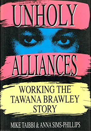 Unholy Alliances: Working the Tawana Brawley Story