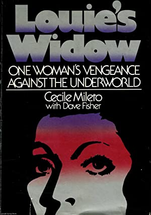 Louie's Widow: One Woman's Vengeance Against the Underworld