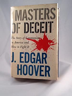 Master's of Deceit The Story of Communism: Hoover, J. Edgar