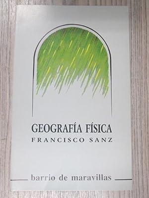 GEOGRAFÍA FÍSICA. COLECCION BARRIO DE MARAVILLAS.: FRANCISCO SANZ