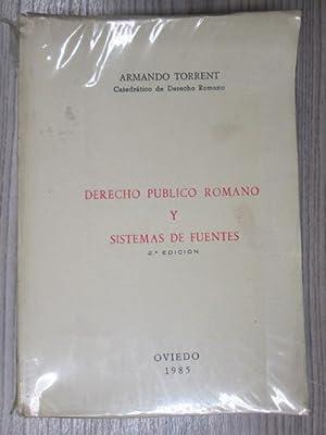 DERECHO PUBLICO ROMANO Y SISTEMAS DE FUENTES: ARMANDO TORRENT