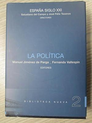 ESPAÑA SIGLO XXI. VOL.2 LA POLÍTICA: MANUEL JIMÉNEZ DE