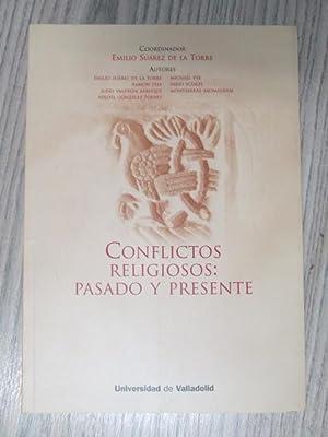 CONFLICTOS RELIGIOSOS: PASADO Y PRESENTE: EMILIO SUAREZ DE